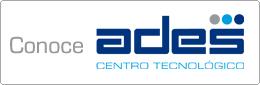Conoce ADES Centro Tecnológico
